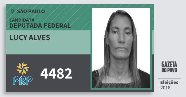 Santinho Lucy Alves 4482 (PRP) Deputada Federal | São Paulo | Eleições 2018