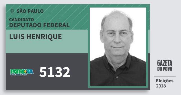 Santinho Luis Henrique 5132 (PATRI) Deputado Federal | São Paulo | Eleições 2018