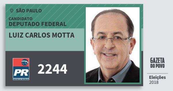 Santinho Luiz Carlos Motta 2244 (PR) Deputado Federal | São Paulo | Eleições 2018