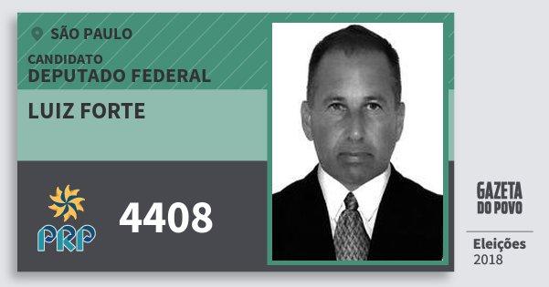 Santinho Luiz Forte 4408 (PRP) Deputado Federal | São Paulo | Eleições 2018