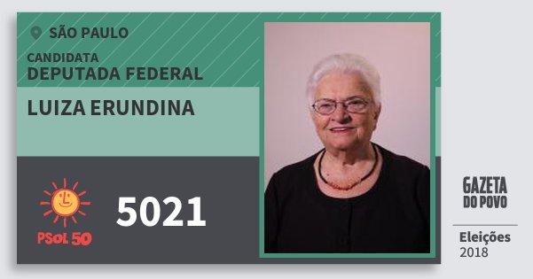 Santinho Luiza Erundina 5021 (PSOL) Deputada Federal | São Paulo | Eleições 2018