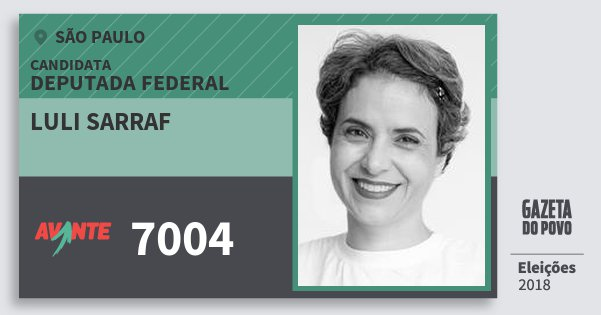 Santinho Luli Sarraf 7004 (AVANTE) Deputada Federal | São Paulo | Eleições 2018