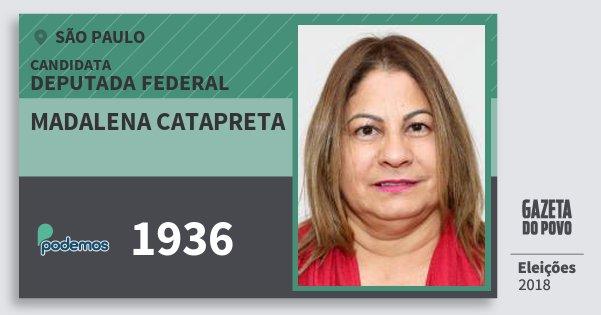 Santinho Madalena Catapreta 1936 (PODE) Deputada Federal | São Paulo | Eleições 2018