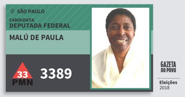 Santinho Malú de Paula 3389 (PMN) Deputada Federal | São Paulo | Eleições 2018