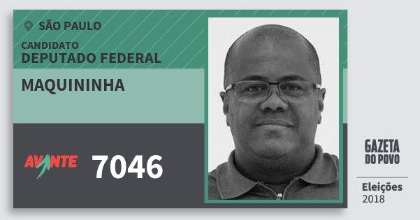 Santinho Maquininha 7046 (AVANTE) Deputado Federal | São Paulo | Eleições 2018