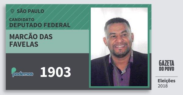 Santinho Marcão das Favelas 1903 (PODE) Deputado Federal | São Paulo | Eleições 2018