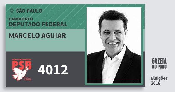 Santinho Marcelo Aguiar 4012 (PSB) Deputado Federal | São Paulo | Eleições 2018