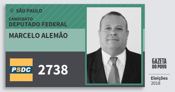 Santinho Marcelo Alemão 2738 (DC) Deputado Federal | São Paulo | Eleições 2018
