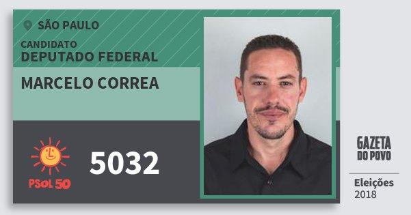 Santinho Marcelo Correa 5032 (PSOL) Deputado Federal | São Paulo | Eleições 2018