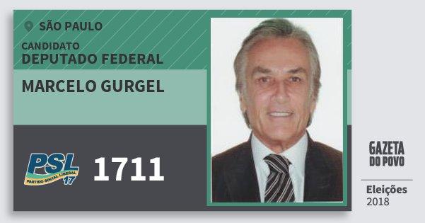 Santinho Marcelo Gurgel 1711 (PSL) Deputado Federal | São Paulo | Eleições 2018