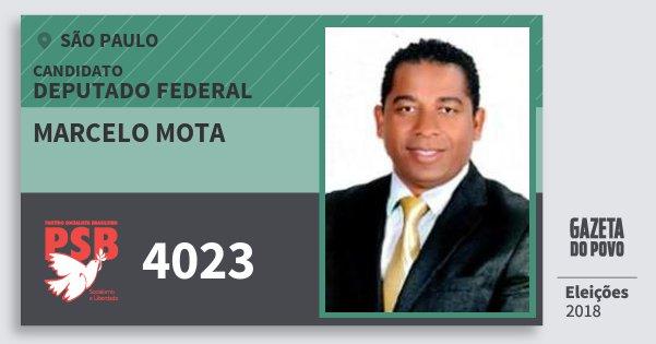 Santinho Marcelo Mota 4023 (PSB) Deputado Federal | São Paulo | Eleições 2018