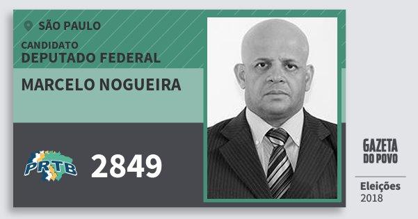 Santinho Marcelo Nogueira 2849 (PRTB) Deputado Federal | São Paulo | Eleições 2018