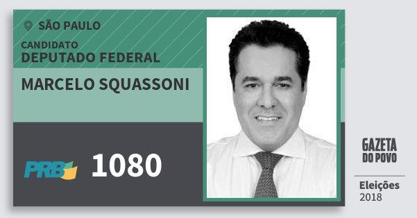 Santinho Marcelo Squassoni 1080 (PRB) Deputado Federal | São Paulo | Eleições 2018