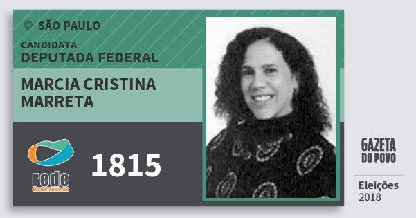 Santinho Marcia Cristina Marreta 1815 (REDE) Deputada Federal | São Paulo | Eleições 2018