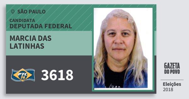 Santinho Marcia das Latinhas 3618 (PTC) Deputada Federal | São Paulo | Eleições 2018
