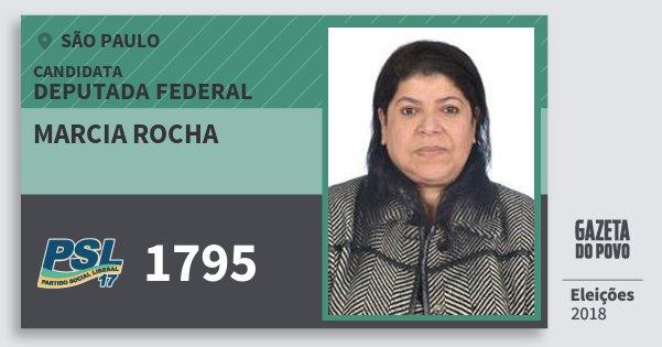 Santinho Marcia Rocha 1795 (PSL) Deputada Federal   São Paulo   Eleições 2018