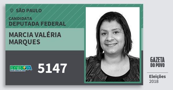 Santinho Marcia Valéria Marques 5147 (PATRI) Deputada Federal | São Paulo | Eleições 2018