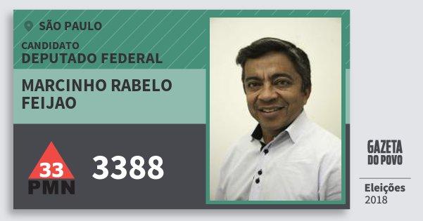 Santinho Marcinho Rabelo Feijao 3388 (PMN) Deputado Federal | São Paulo | Eleições 2018