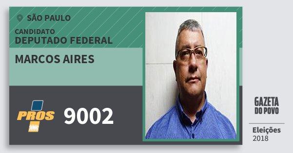 Santinho Marcos Aires 9002 (PROS) Deputado Federal | São Paulo | Eleições 2018