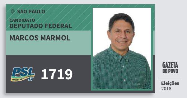 Santinho Marcos Marmol 1719 (PSL) Deputado Federal | São Paulo | Eleições 2018