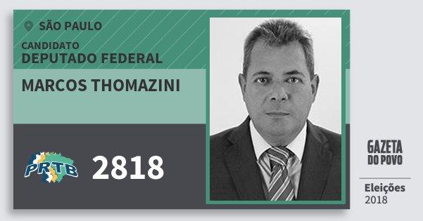 Santinho Marcos Thomazini 2818 (PRTB) Deputado Federal | São Paulo | Eleições 2018