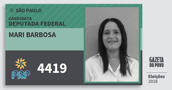 Santinho Mari Barbosa 4419 (PRP) Deputada Federal | São Paulo | Eleições 2018