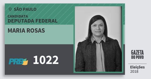 Santinho Maria Rosas 1022 (PRB) Deputada Federal | São Paulo | Eleições 2018