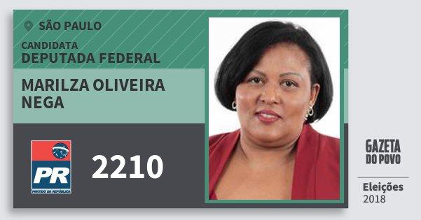 Santinho Marilza Oliveira Nega 2210 (PR) Deputada Federal   São Paulo   Eleições 2018