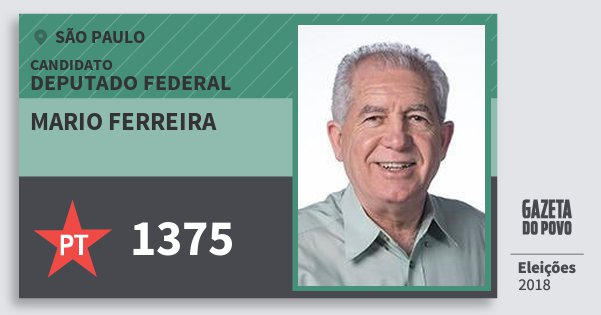 Santinho Mario Ferreira 1375 (PT) Deputado Federal | São Paulo | Eleições 2018