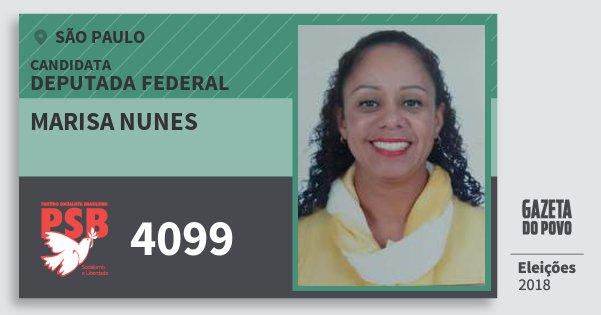 Santinho Marisa Nunes 4099 (PSB) Deputada Federal | São Paulo | Eleições 2018