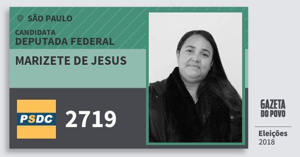 Santinho Marizete de Jesus 2719 (DC) Deputada Federal | São Paulo | Eleições 2018