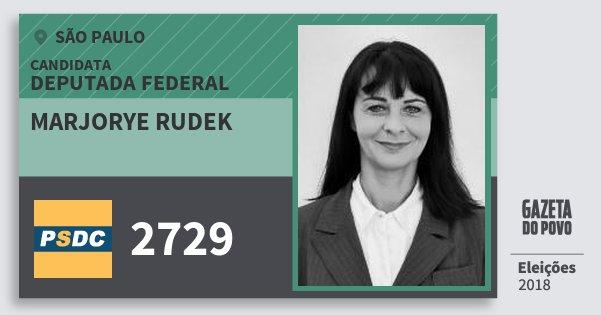 Santinho Marjorye Rudek 2729 (DC) Deputada Federal | São Paulo | Eleições 2018