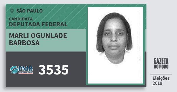 Santinho Marli Ogunlade Barbosa 3535 (PMB) Deputada Federal | São Paulo | Eleições 2018