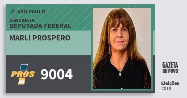 Santinho Marli Prospero 9004 (PROS) Deputada Federal | São Paulo | Eleições 2018