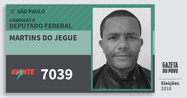 Santinho Martins do Jegue 7039 (AVANTE) Deputado Federal | São Paulo | Eleições 2018