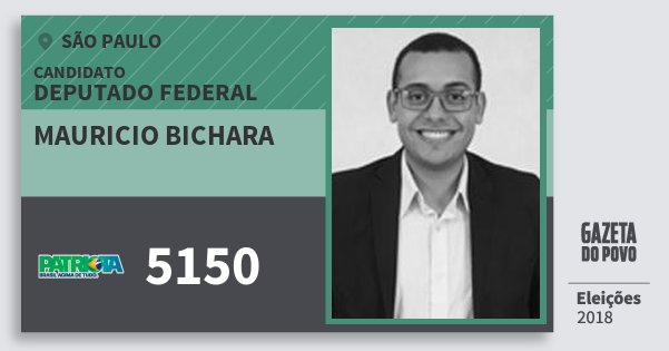 Santinho Mauricio Bichara 5150 (PATRI) Deputado Federal | São Paulo | Eleições 2018