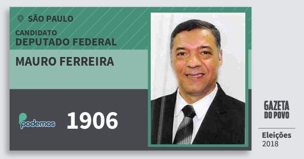 Santinho Mauro Ferreira 1906 (PODE) Deputado Federal | São Paulo | Eleições 2018