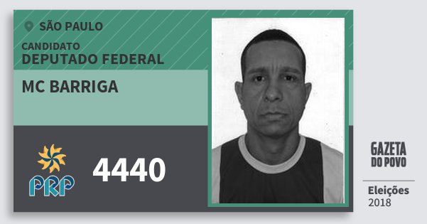 Santinho Mc Barriga 4440 (PRP) Deputado Federal | São Paulo | Eleições 2018