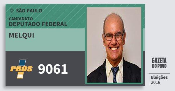 Santinho Melqui 9061 (PROS) Deputado Federal | São Paulo | Eleições 2018