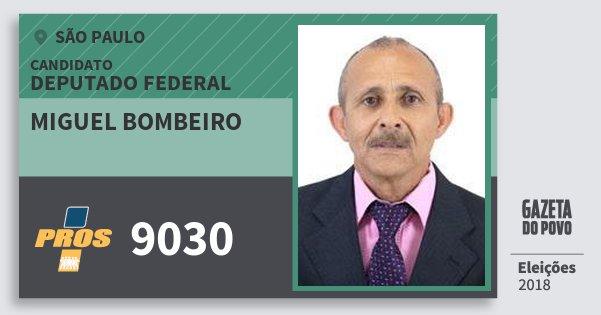 Santinho Miguel Bombeiro 9030 (PROS) Deputado Federal | São Paulo | Eleições 2018