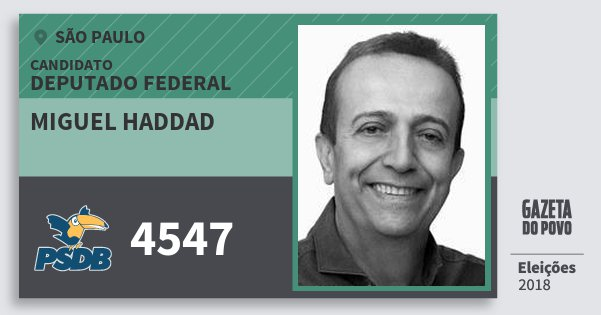 Santinho Miguel Haddad 4547 (PSDB) Deputado Federal | São Paulo | Eleições 2018