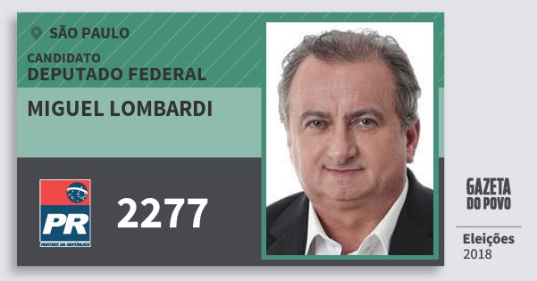 Santinho Miguel Lombardi 2277 (PR) Deputado Federal | São Paulo | Eleições 2018