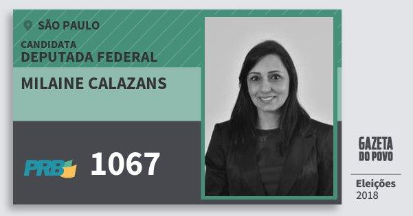 Santinho Milaine Calazans 1067 (PRB) Deputada Federal | São Paulo | Eleições 2018