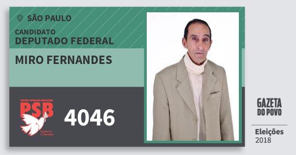 Santinho Miro Fernandes 4046 (PSB) Deputado Federal | São Paulo | Eleições 2018