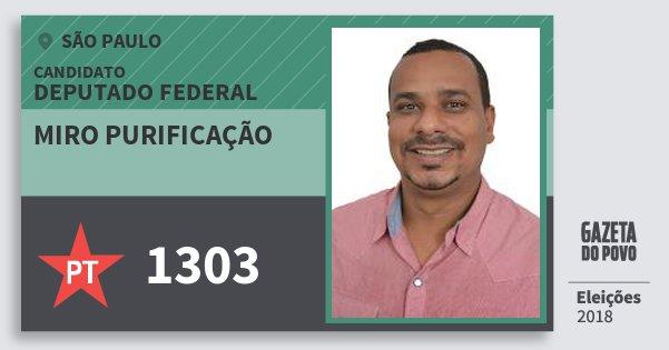 Santinho Miro Purificação 1303 (PT) Deputado Federal | São Paulo | Eleições 2018
