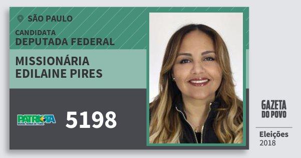 Santinho Missionária Edilaine Pires 5198 (PATRI) Deputada Federal | São Paulo | Eleições 2018