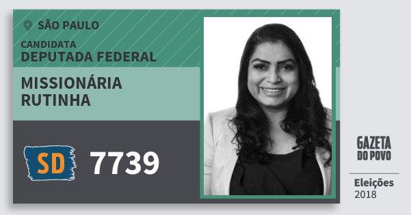 Santinho Missionária Rutinha 7739 (SOLIDARIEDADE) Deputada Federal | São Paulo | Eleições 2018