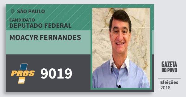 Santinho Moacyr Fernandes 9019 (PROS) Deputado Federal | São Paulo | Eleições 2018