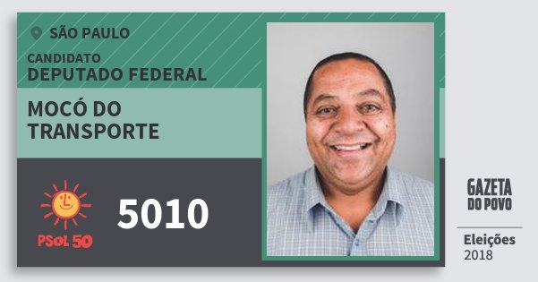 Santinho Mocó do Transporte 5010 (PSOL) Deputado Federal | São Paulo | Eleições 2018