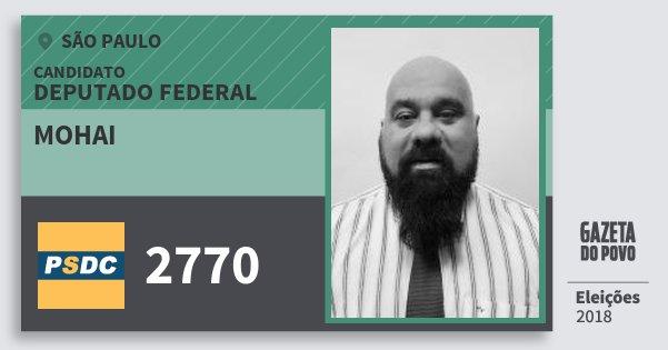 Santinho Mohai 2770 (DC) Deputado Federal   São Paulo   Eleições 2018
